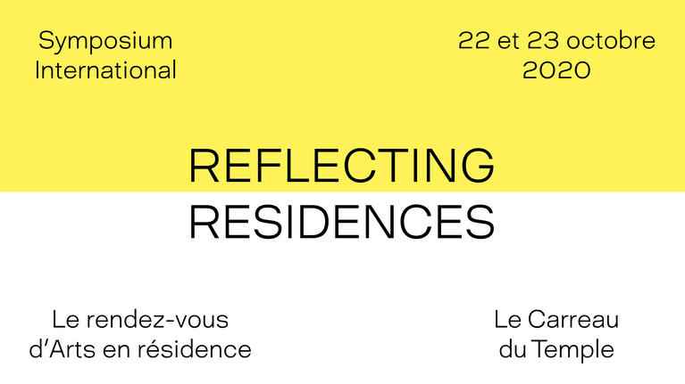 Symposium international Reflecting Residencies