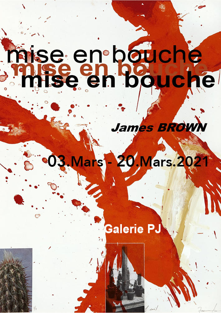 "Exposition de James Brown ""Appetizer"" / ""Mise en bouche"" annonçant l'exposition de septembre"